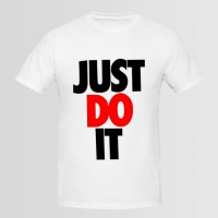 Just Do It Printed Round Neck T-Shirt's