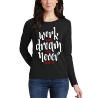 Work Hard Dream Full Sleeves T-Shirt in Black