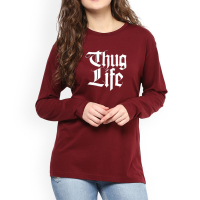 Thug Life Full Sleeves T-Shirt in Maroon