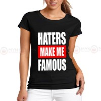 Haters Make Me Black Printed T-Shirt