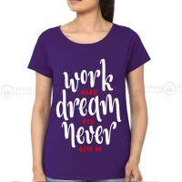 Work Hard Purple Printed T-Shirt